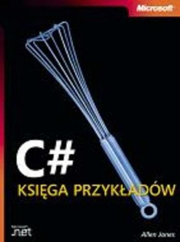 C#: Ksiêga Przyk³adów [eBook PL]
