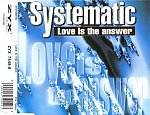 Systematic - Love Is The Answer CDM 1994