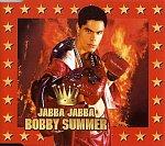 Bobby Summer - Jabba Jabba CDM (1999)